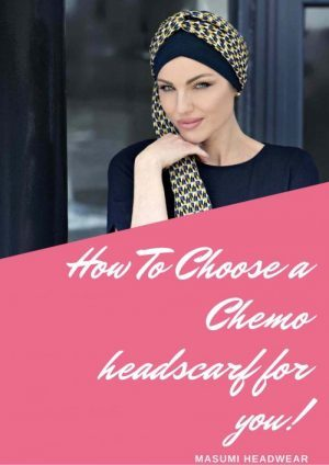 how to choose chemo headscarf