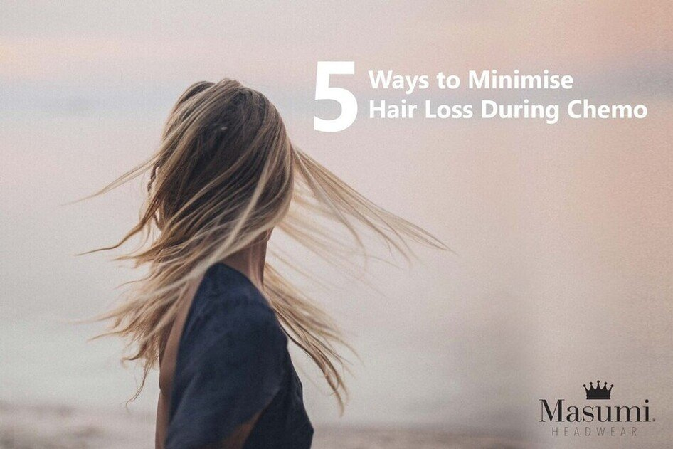 5 ways to minimise hair loss during chemo