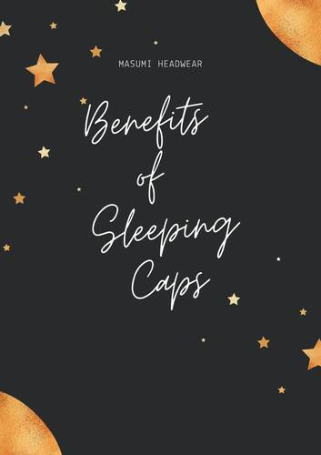 Benefits-of-Sleeping-Caps-scaled