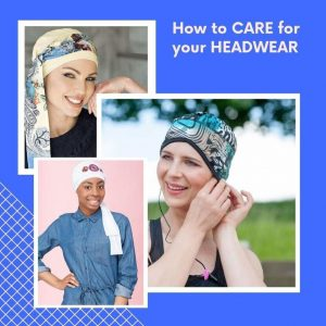 How to care for your Headwear blog